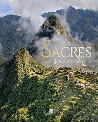 Lieux sacrés des 5 continents