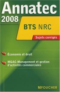 ANNATEC 2008 BTS ECONOMIE DROIT BTS MGAC N.R.C (Ancienne édition)