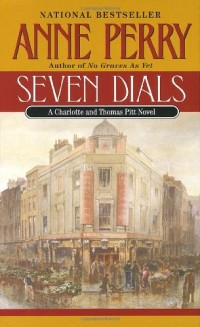Seven Dials: A Charlotte and Thomas Pitt Novel