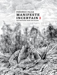 Manifeste incertain tome 3