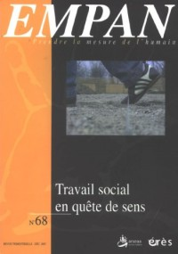 Empan, N° 68 : Le travail social en quête de sens