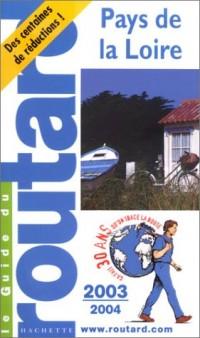 Guide du Routard : Pays de la Loire 2003/2004