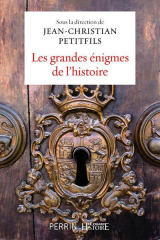Les grandes énigmes de l'histoire