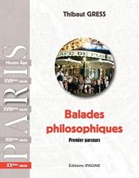 Balades Philosophiques Xxe  -  Premier Parcours