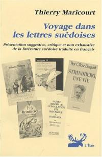 Voyage dans les lettres suédoises : Présentation suggestive, critique et non exhaustive de la littérature suédoise traduite en français