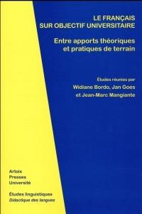 Le français sur objectif universitaire : Entre apports théoriques et pratiques de terrain