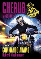 Cherub, Tome 17 : Commando Adams