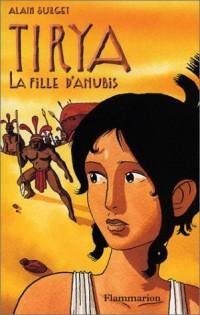 Tirya : La Fille d'Anubis