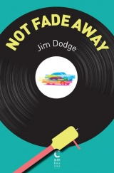 Not Fade Away [Poche]