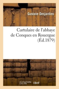 Cartulaire de Conques en Rouergue  ed 1879