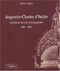 Augustin-Charles d'Aviler : Architecte du roi en Languedoc 1653-1701
