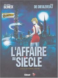 L'Affaire du siècle, tome 1 : Château de vampire à vendre