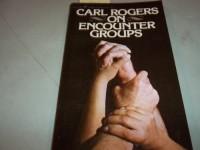 Carl Rogers on encounter groups, (Harrow books)