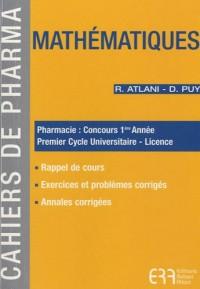 Mathématiques : Pharmacie : concours 1e année ; Premier Cycle Universitaire-Licence