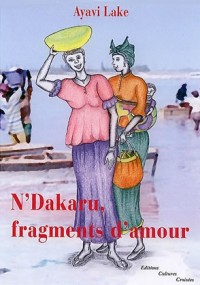 N'Dakaru, Fragments d'Amour