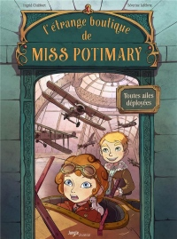L'étrange boutique de Miss Potimary, Tome 02