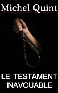 Le Testament inavouable  width=