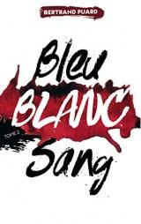 La trilogie Bleu Blanc Sang - Tome 2 - Blanc