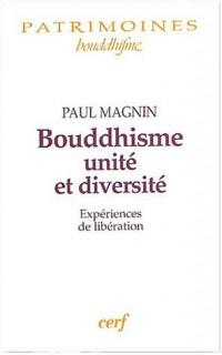 Bouddhisme, unité et diversité : Expériences de libération