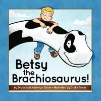 Betsy the Brachiosaurus
