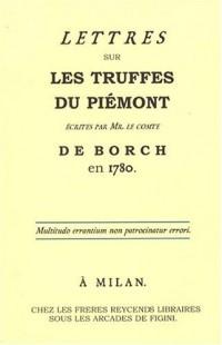 Lettres sur les truffes du Piémont