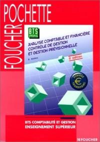 Analyse comptable et financière, contrôle de gestion et gestion prévisionnelle : BTS Comptabilité - Gestion