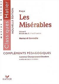 Les Misérables : Volume 2, Extraits des 3e, 4e et 5e parties : Marius et Gavroche