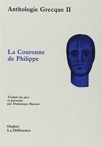 Anthologie grecque Tome 2 : La couronne de Philippe et autres épigrammes