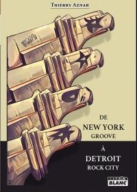 De New York Groove à Detroit Rock City Kiss 1972-1975, les années de galère