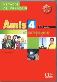 CD Collectif Amis et Compagnie Niveau 4 Methode de Français 3 CD Audio