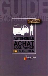 Automobile : achat, assurance et entretien