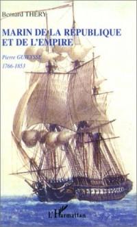 Marin de la république et de l'empire : Pierre Guieysse, 1766-1853