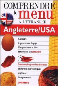 Dictionnaire du menu pour le touriste, Angleterre/USA : Pour comprendre et se faire comprendre au restaurant