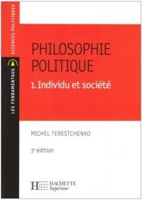 Philosophie politique : Tome 1, Individu et société
