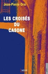 Les croisés du Casone