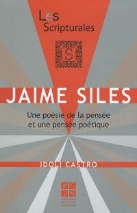Jaime Siles : Une poésie de la pensée et une pensée poétique