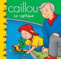 Caillou : Le capitaine