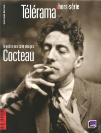 Télérama hors-série : Cocteau : Le poète aux cent visages