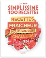 100 recettes : Recettes fraîcheur pour grosses chaleurs