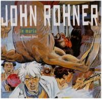 John Rohner, tome 1 : Le Marin