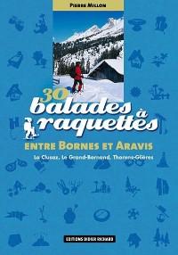 30 Balades à raquettes entre Bornes et Aravis