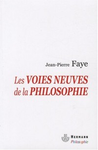 Les voies neuves de la philosophie