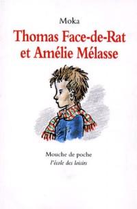 Thomas face de rat et amelie melasse