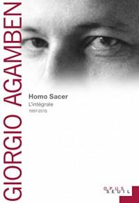 Homo Sacer. Recueil Intégral