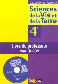 Sciences de la Vie et de la Terre 4e : Livre du professeur (1Cédérom)