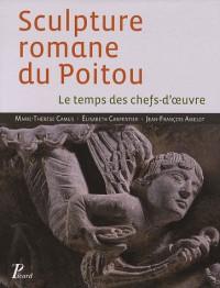 La sculpture romane du Poitou