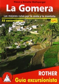 La Gomera / Las mejores rutas por la costa y la montana (Livre en allemand)