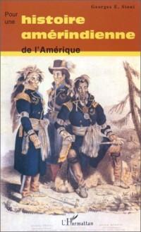 Pour une histoire amérindienne de l'Amérique