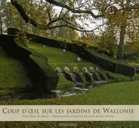 Coup d'oeil sur les jardins de Wallonie