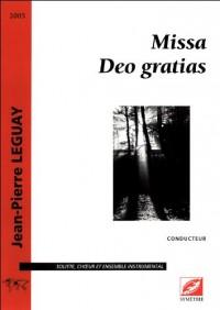 Missa Deo gratias, pour soliste, choeur et ensemble instrumental